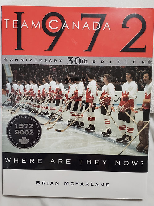 Team Canada 1972: Where Are They Now?