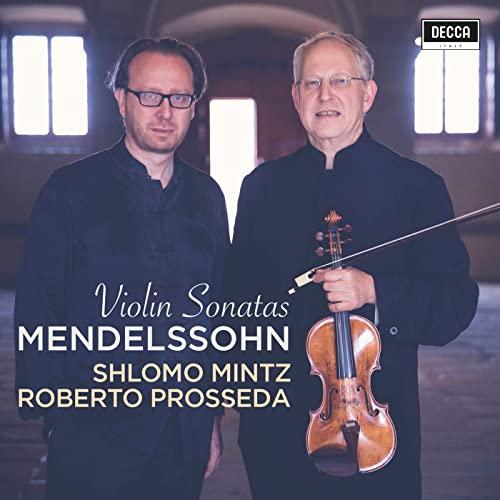 Mendelssohn Violin Sonatas Mintz Prossed
