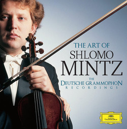The Art of Shlomo Mintz Deutsche Grammophon