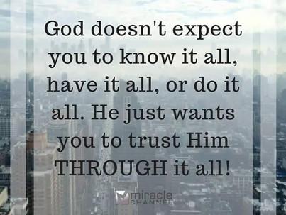 Trust God Through the Process