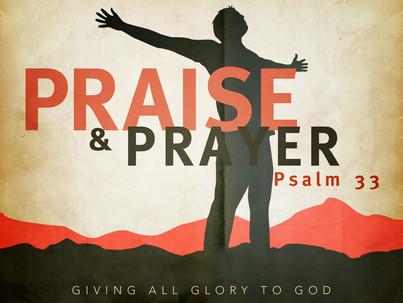 Pray and Praise!