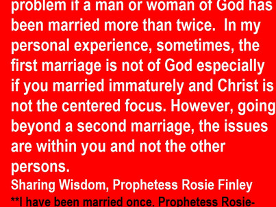 My Opinion of Multiple Marriages Prophetess Rosie Finley-