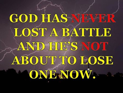 """""""Praise God, for (this) Battle Has Been Won"""""""