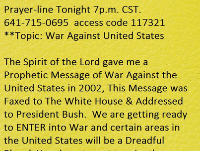 The Prophecy of War In and Against The United States by: Prophetess Rosie Finley