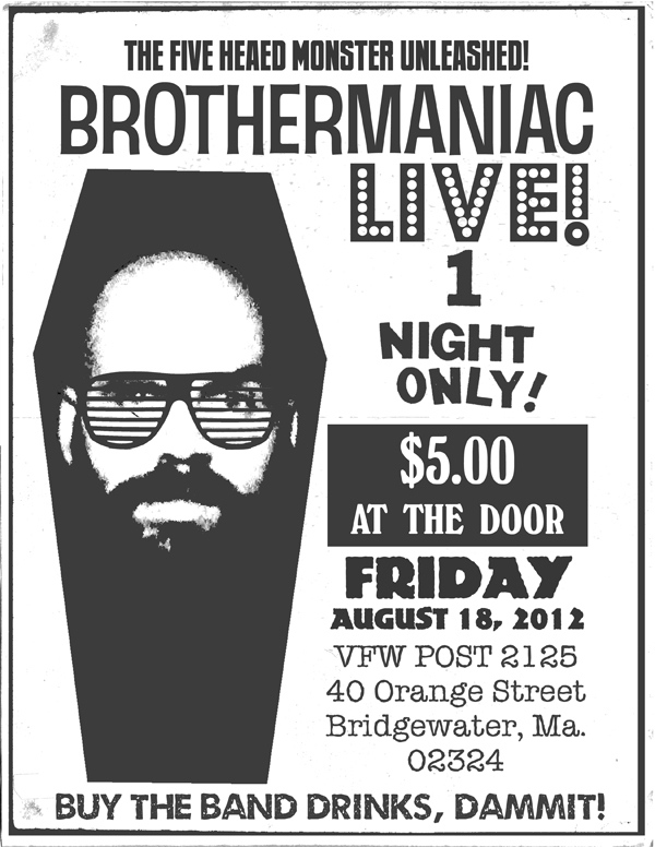 Pic - Brothermaniac Live Flyer
