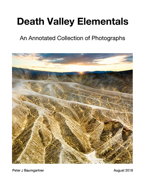 Death Valley Elementals: An Annotated Collection Of Photographs
