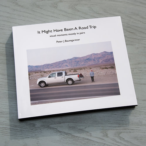 It Might Have Been A Road Trip photobook and an original print.