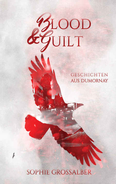 Blood & Guilt, Sophie Grossalber
