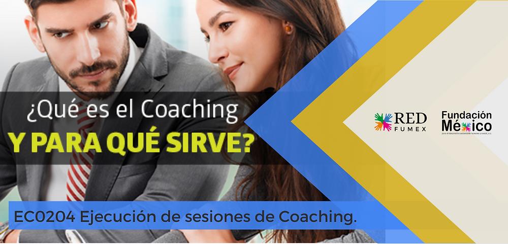EC0204 Ejecución de Sesiones de Coaching
