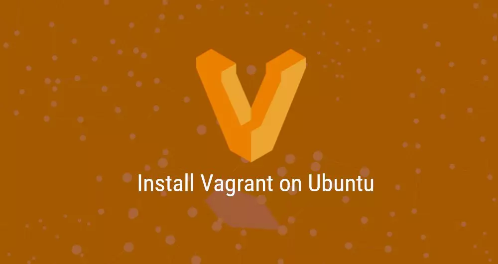 Install vagrant on Ubuntu 20.04