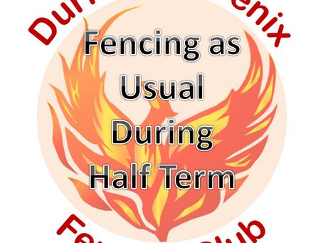 Fencing as Usual During Half Term Week