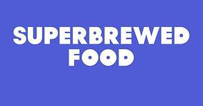 Superbrewed Food.jpg
