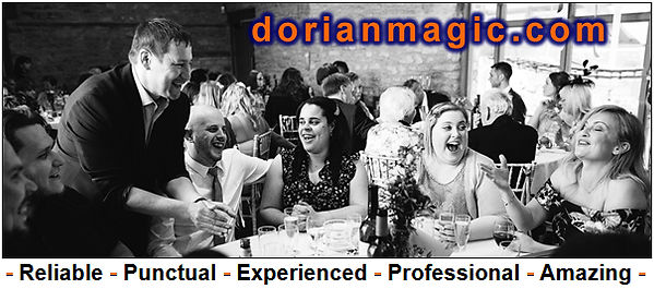 DORIAN - Magician - Reliable - Punctual - Experienced - Professional - Amazing