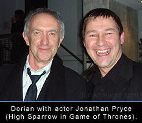 Dorian with actor Jonathan Pryce (Game of Thrones, Pirates of the Caribean)
