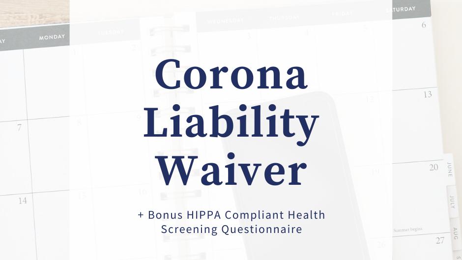 Corona Liability Waiver & Bonus Health Screening Questionnaire