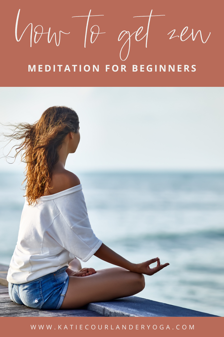 Meditation for Beginners | Katie Courlander Yoga - Learn what meditation is and what it is not. Great read for those new to a meditation practice! #beginner #meditation #yoga #beginneryoga #meditationpractice #selfcare #mentalhealth