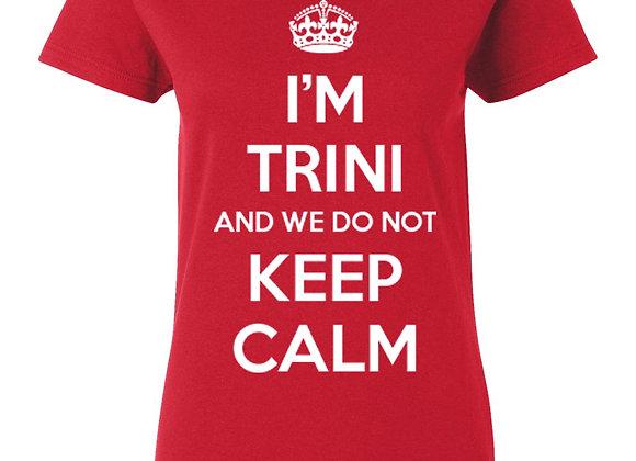 """KEEP CALM"" TRINI (LADIES)"