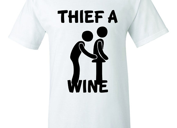 """""""THEIF A WINE"""""""