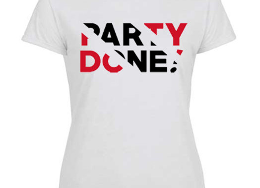 """""""PARTY DONE - TRINIDAD"""" LADIES"""