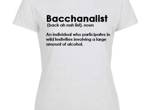 """BACCHANALIST DEFINITION"" LADIES"