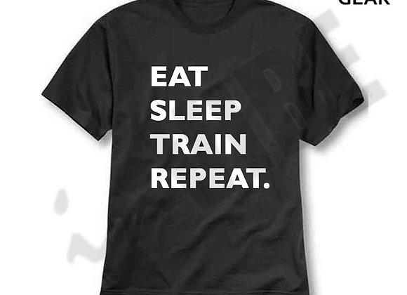 """EAT SLEEP TRAIN REPEAT"""