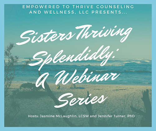 """Sisters Thriving Splendidly"" Webinar Bundle"