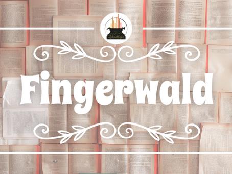 Wort der Woche 004: Fingerwald