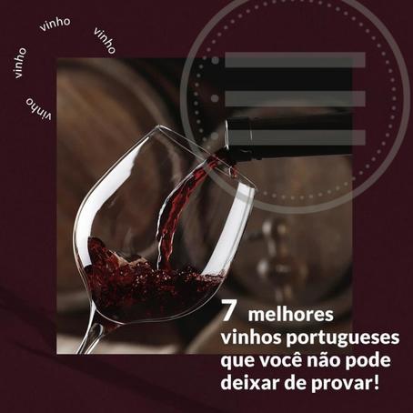 7 melhores Vinhos Portugueses