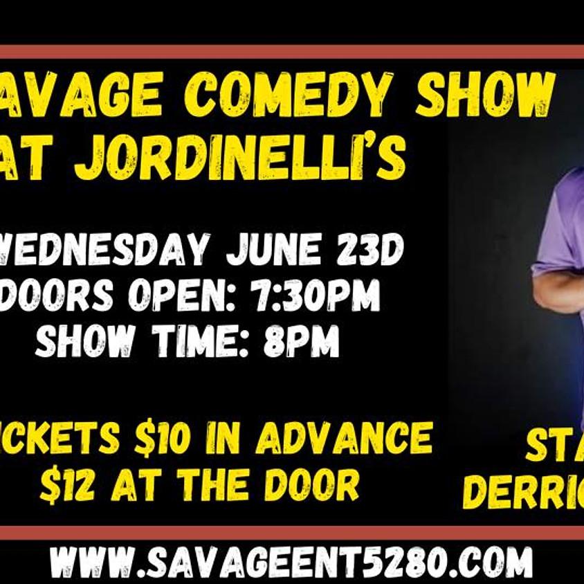 The Savage Comedy Show @ Jordinelli's