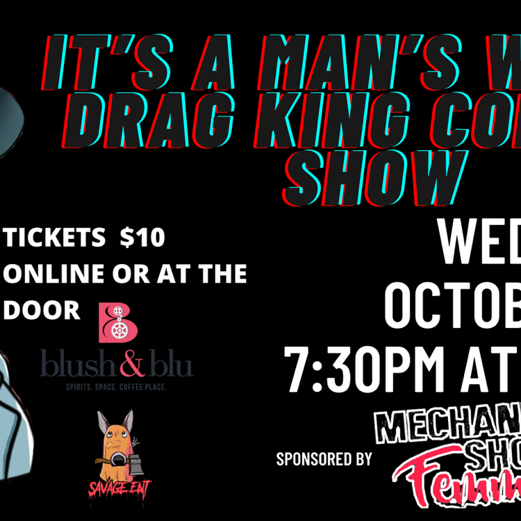 It's A Man's World Drag King Comedy Show