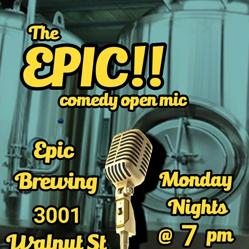 The Epic Comedy Open Mic