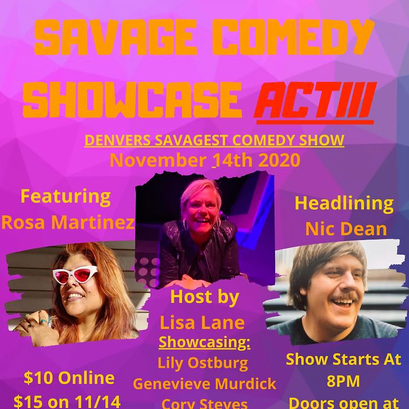 Savage Comedy Showcase Act III