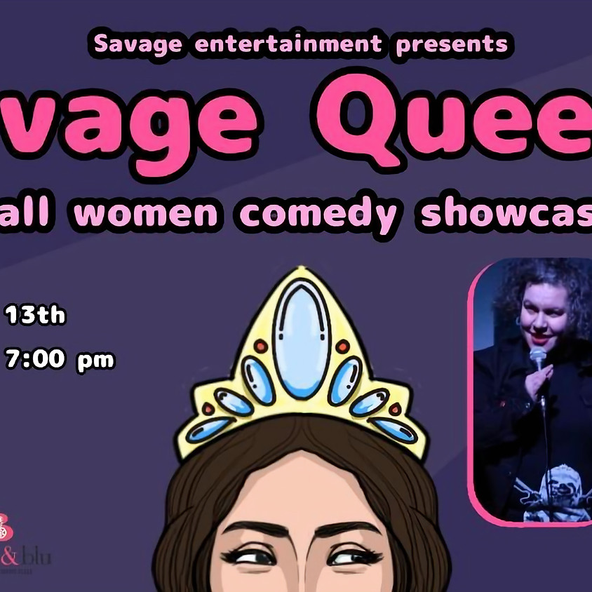 Savage Queen Comedy Show: Andie Main