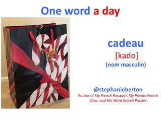 "One French Word a Day : ""cadeau"""