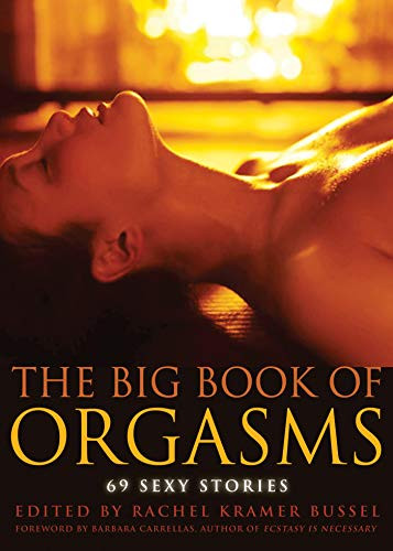 Cover The Big Book of Orgasms Erotic Story Collection