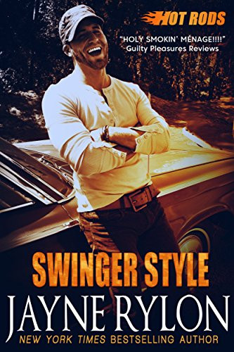 Book Cover Swinger Style A Hot Rods Spin Off by Jayne Rylon. Erotic Swinger Story