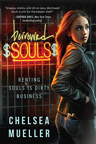Book Cover of Borrowed Souls by Chelsea Mueller showing a hot young woman. Mafia Romance Novel
