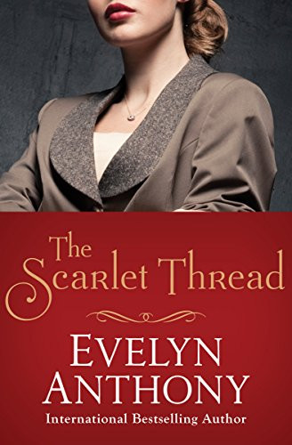 Cover of a Top 20 Mafia Romance Book named The Scarlet Thread by author Evelyn Anthony