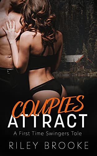 Book Cover Couples Attract by Riley Brooke. Erotic Swinger Story