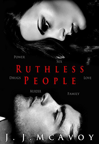 Mafia Romance Book Cover Ruthless People by JJ McAvoy showing a sensual mafia couple