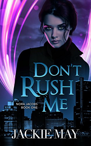 Book Cover of Reverse Harem Book and Paranormal Erotic Romance Book Don't Rush Me