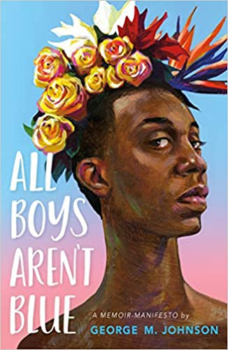 Cover of Educational book about Gay Sex and Love All Boys Aren't Blueby George Johnson