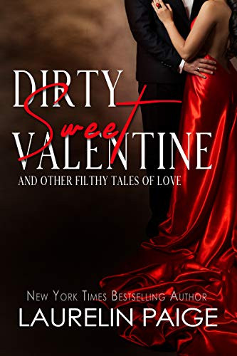 Cover Dirty Sweet Valentine Erotic Short Story Collection