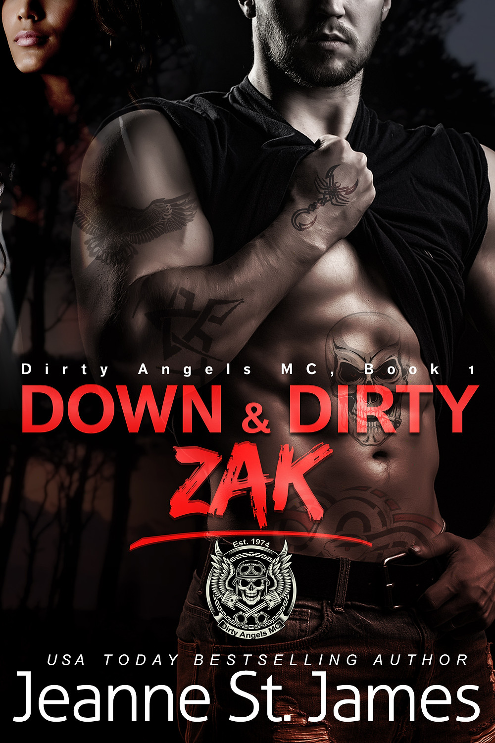 Book Cover Down & Dirty by Jeanne St James. Erotic MC Romance