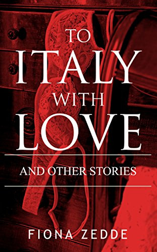 Cover To Italy with Love Erotica Anthology