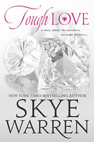 Mafia Romance Book Cover Tough Love by Skye Warren. Prequel of the Mafia Romance Series Stripped
