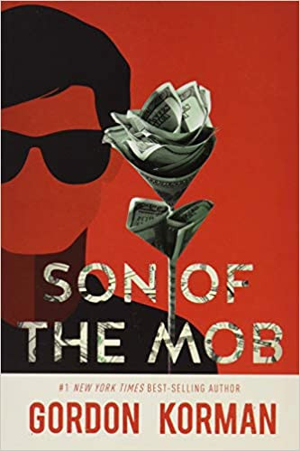 Cover of one of the Best Mafia Romance Books named Son of the Mob by Gordon Karman