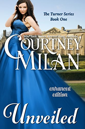 Book Cover of Unveiled by Courtney Milan great Erotic Historical Novel