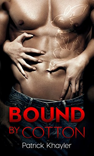 Paranormal Erotic Romance Book Cover. Bound by Cotton by Patrick Khalyer