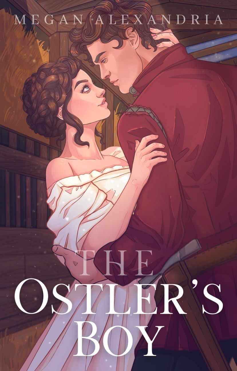 Picture of the cover of the Medieval Romance Historical Romance Novel Ostler's Boy by Megan Alexandria